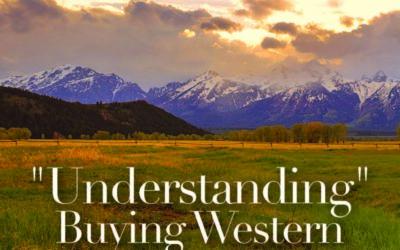 """Understanding"" Buying Western Ranches"